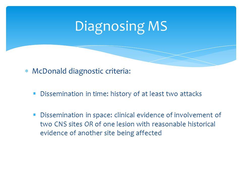 Diagnosing MS McDonald diagnostic criteria: