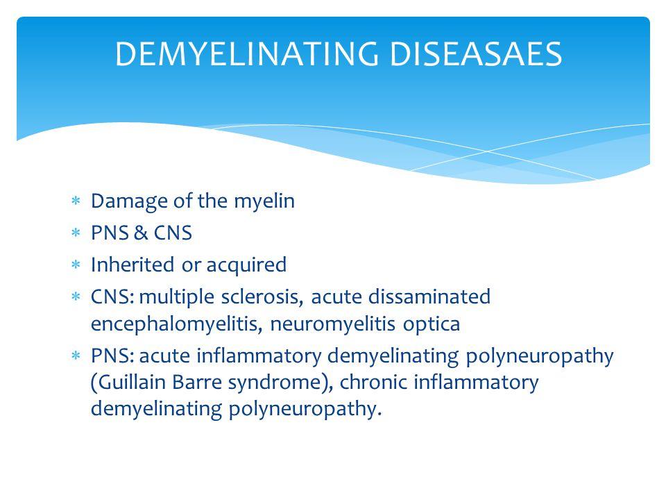 DEMYELINATING DISEASAES