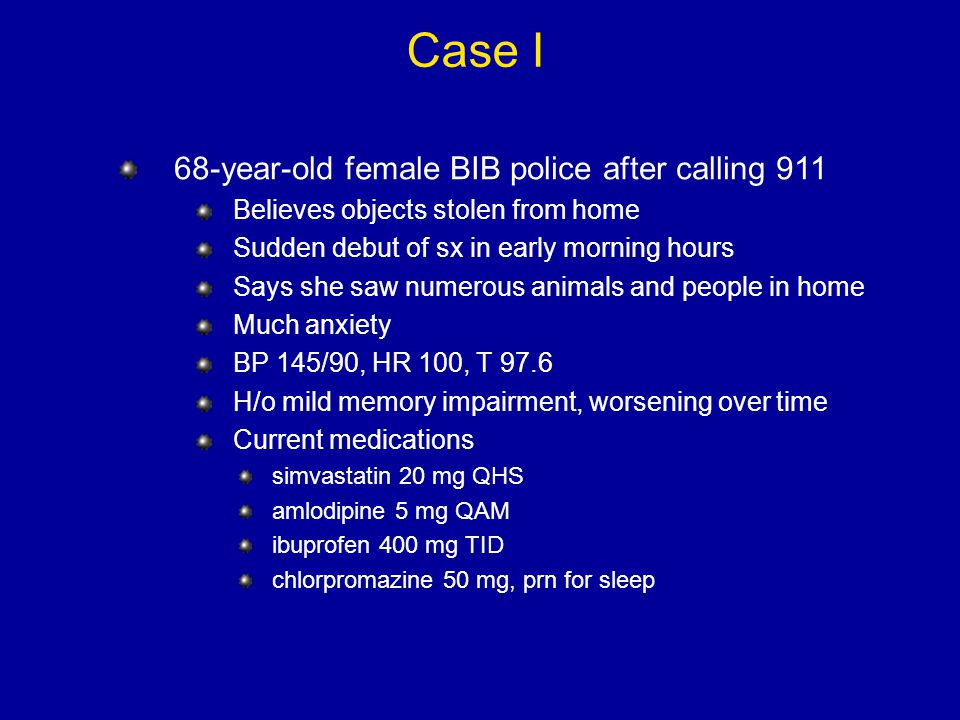 Case I 68-year-old female BIB police after calling 911