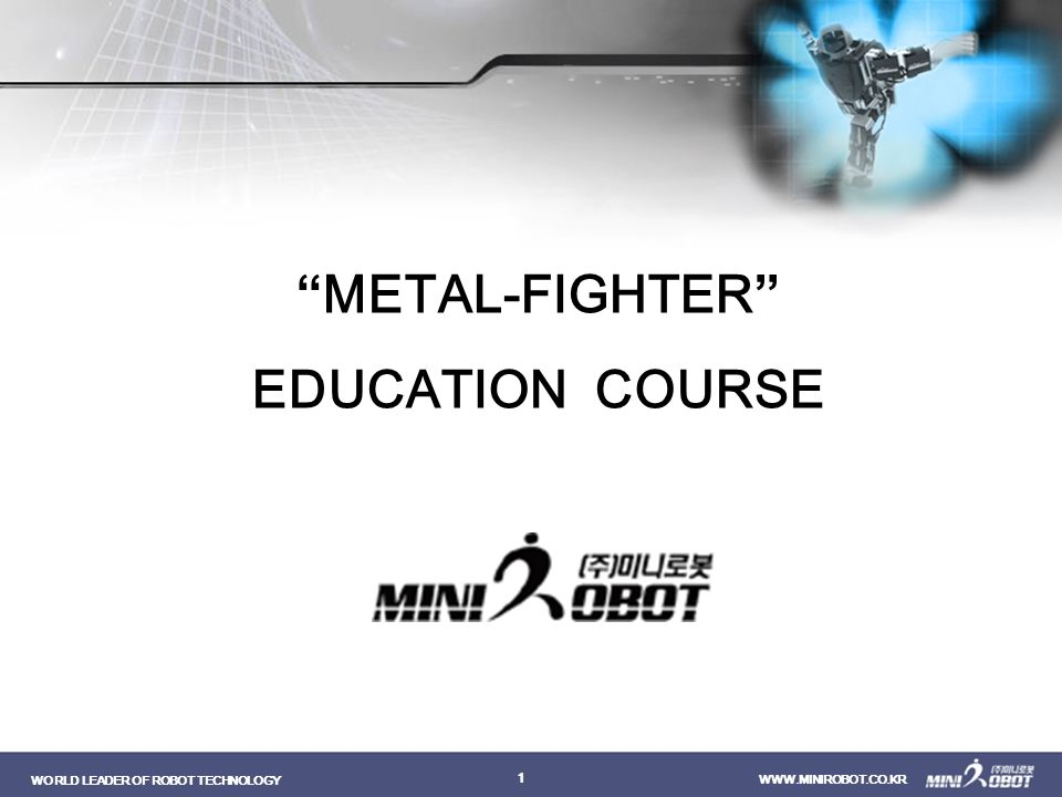 METAL-FIGHTER EDUCATION COURSE