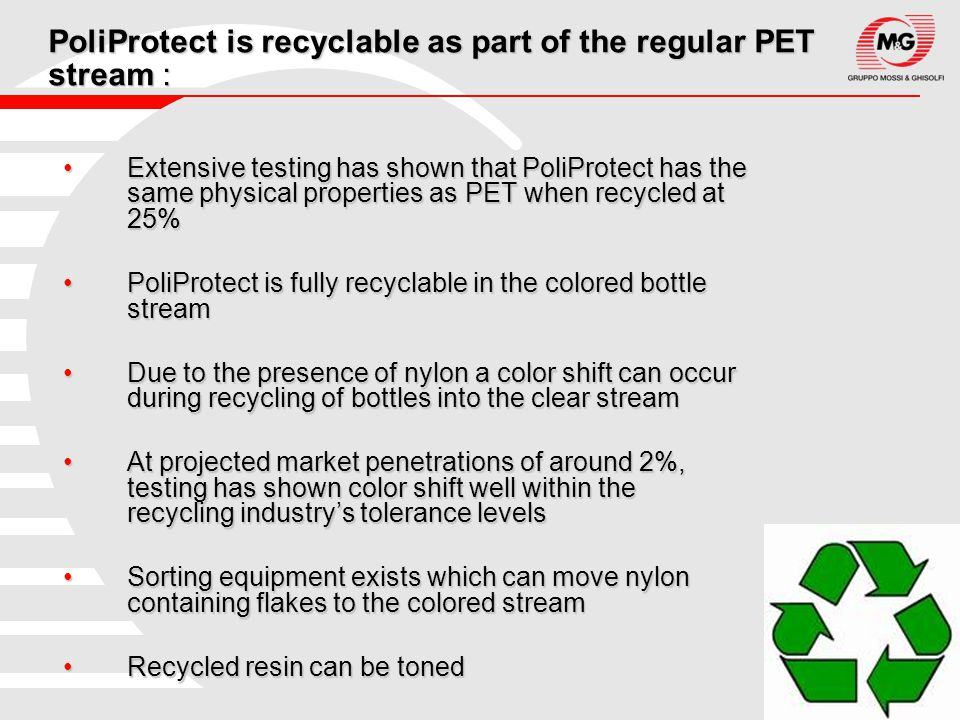 PoliProtect is recyclable as part of the regular PET stream :