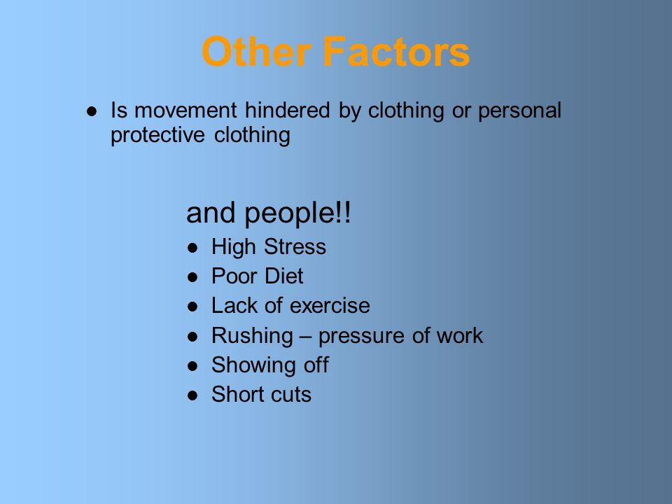 Other Factors and people!!