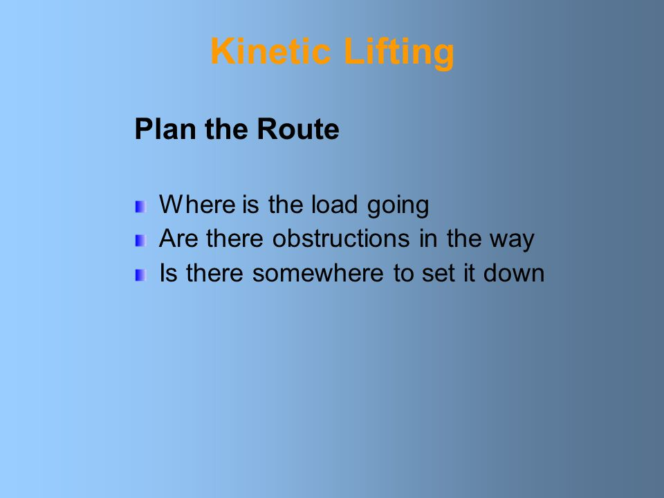 Kinetic Lifting Plan the Route Where is the load going