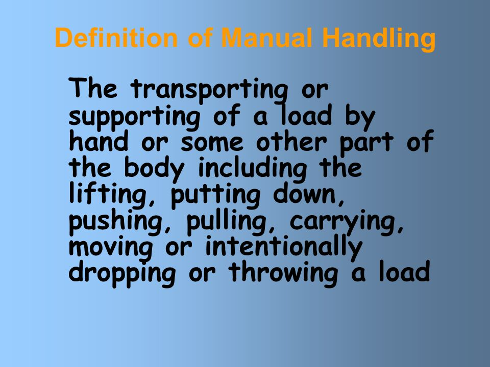 Definition of Manual Handling