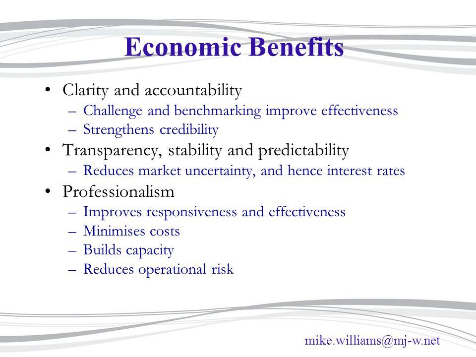Economic Benefits Clarity and accountability