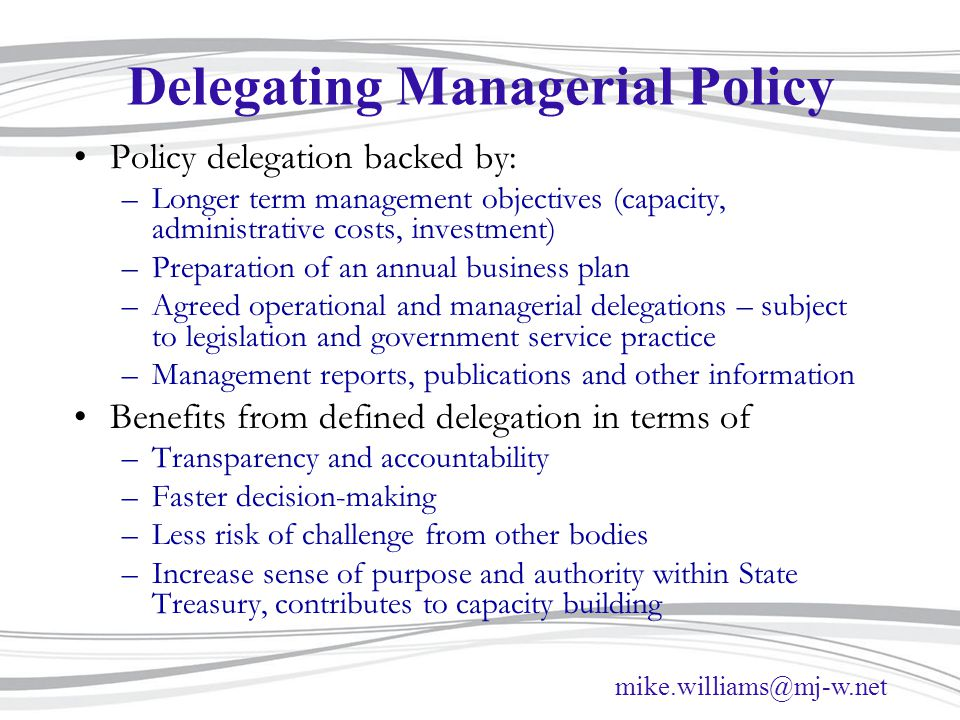 Delegating Managerial Policy