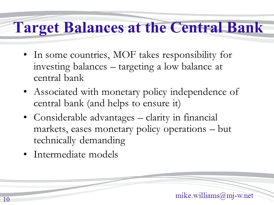 Target Balances at the Central Bank