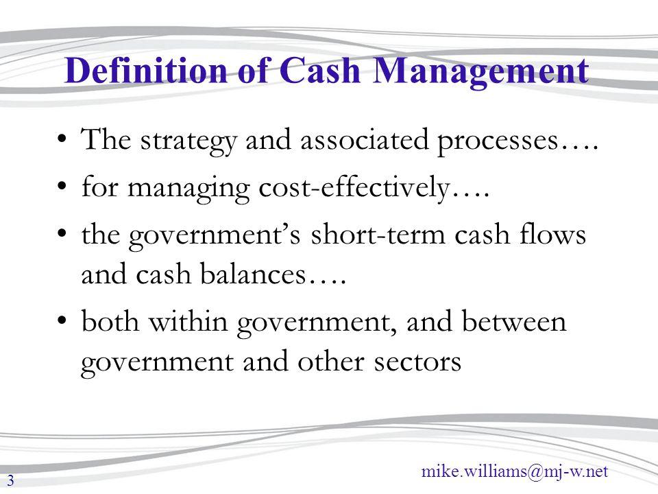 Definition of Cash Management