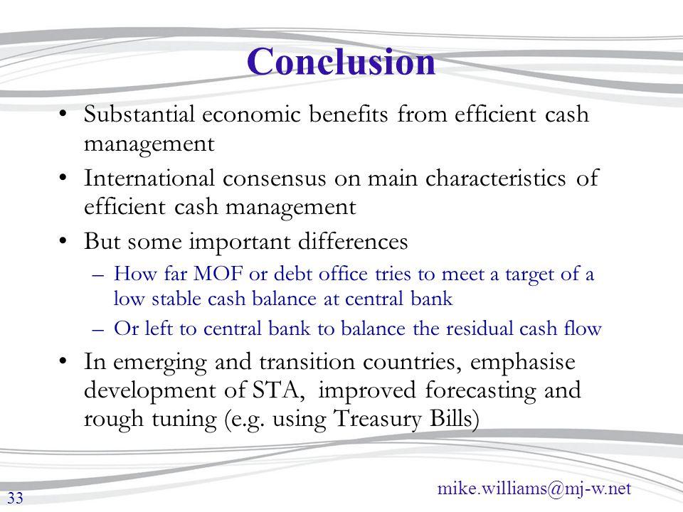 Conclusion Substantial economic benefits from efficient cash management.