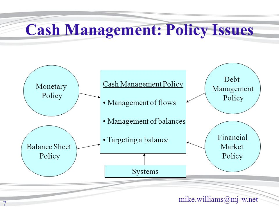 Cash Management: Policy Issues