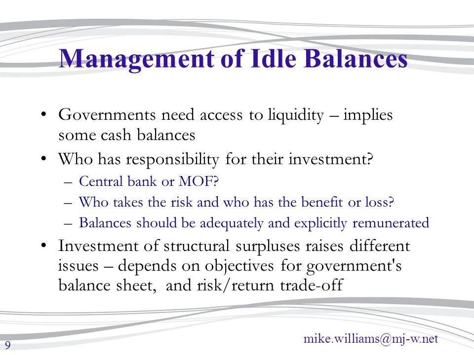 Management of Idle Balances