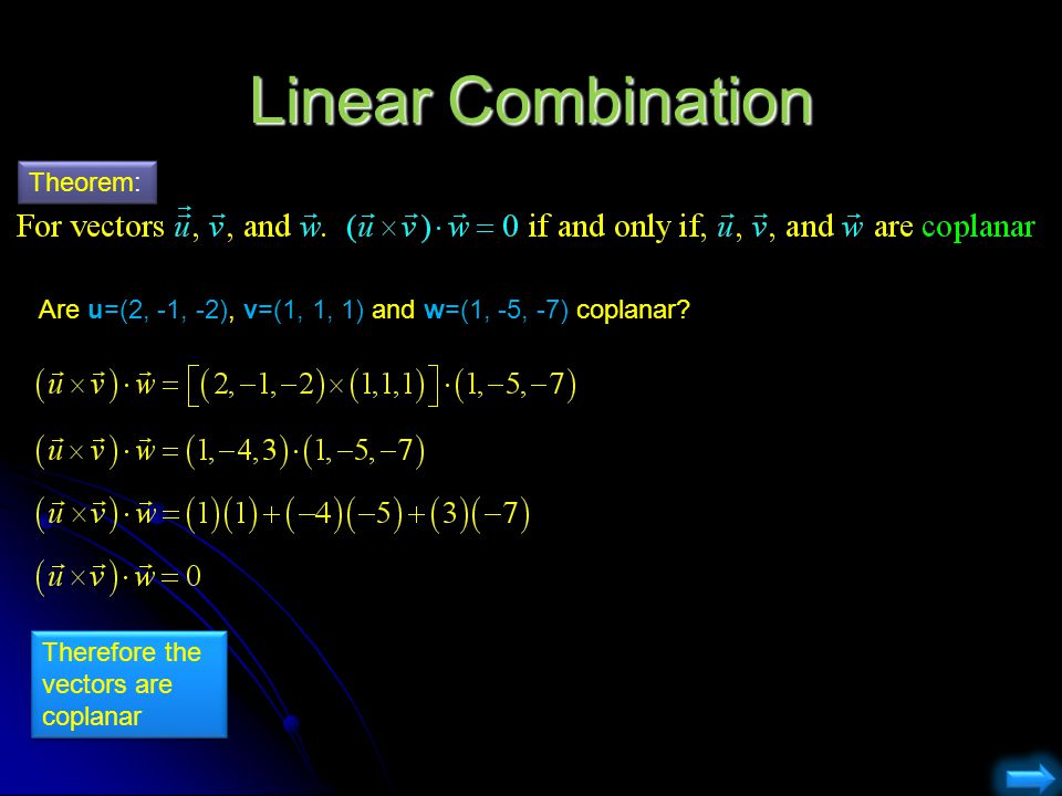 Linear Combination Theorem: