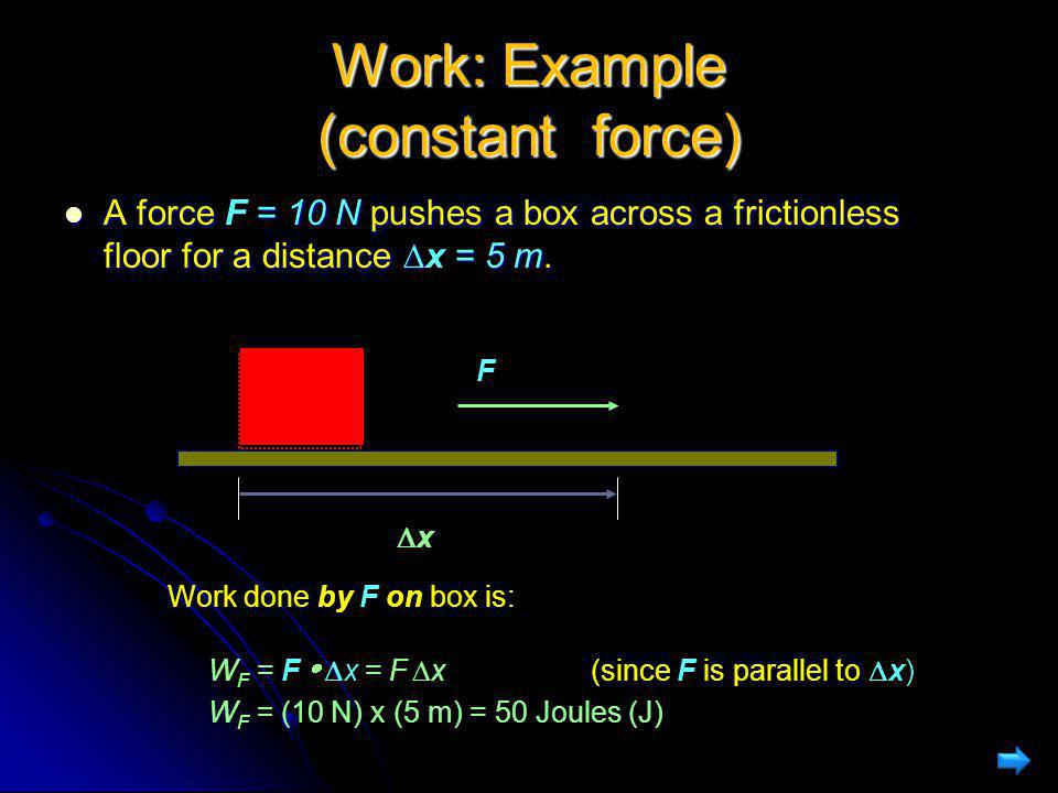 Work: Example (constant force)