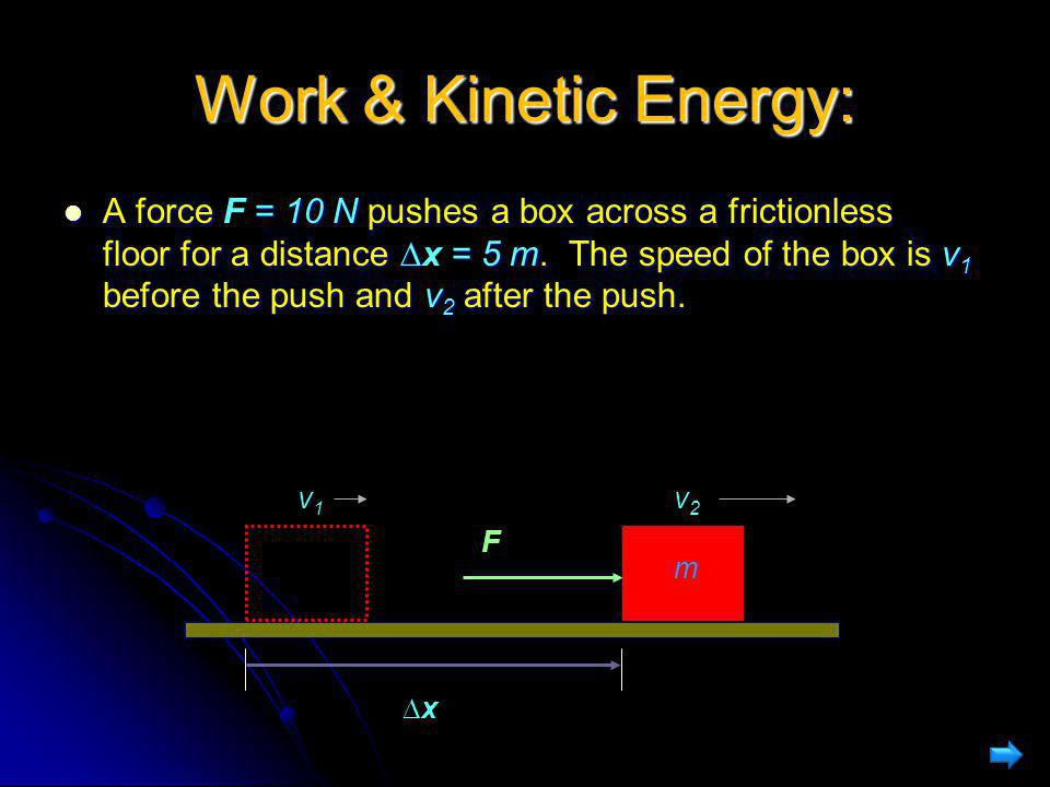 Work & Kinetic Energy: