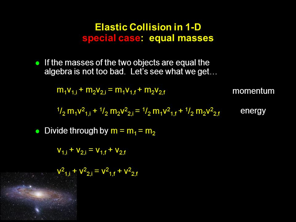 Elastic Collision in 1-D special case: equal masses