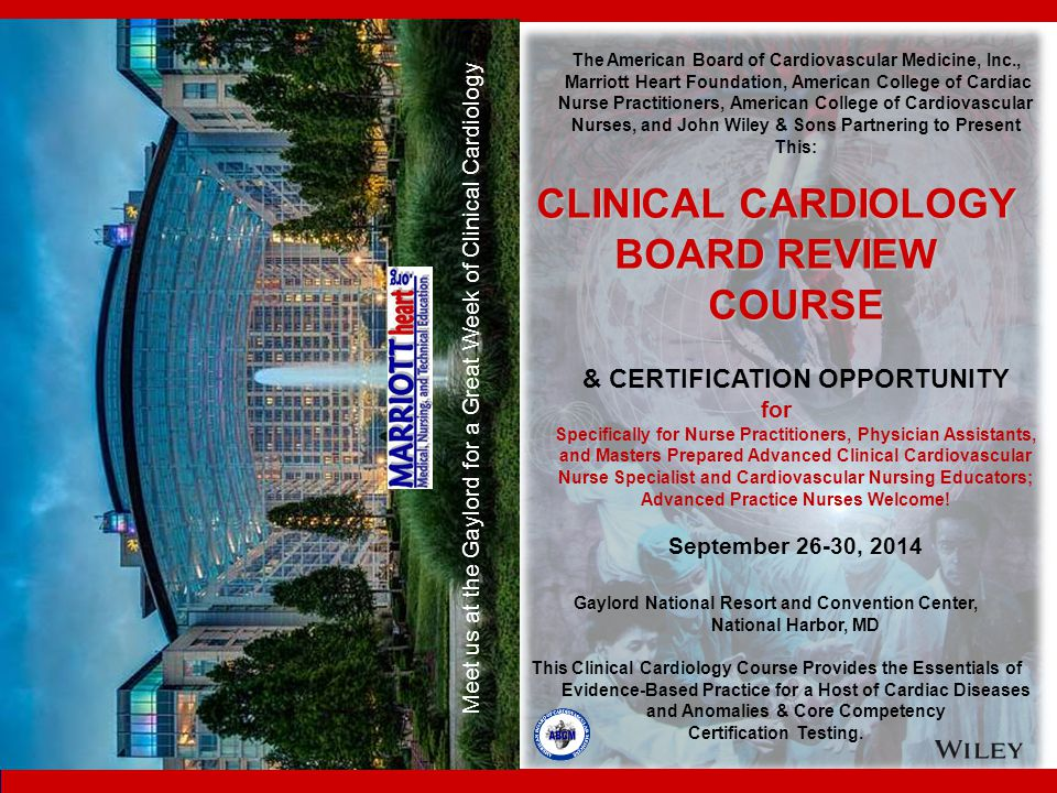 CLINICAL CARDIOLOGY BOARD REVIEW COURSE