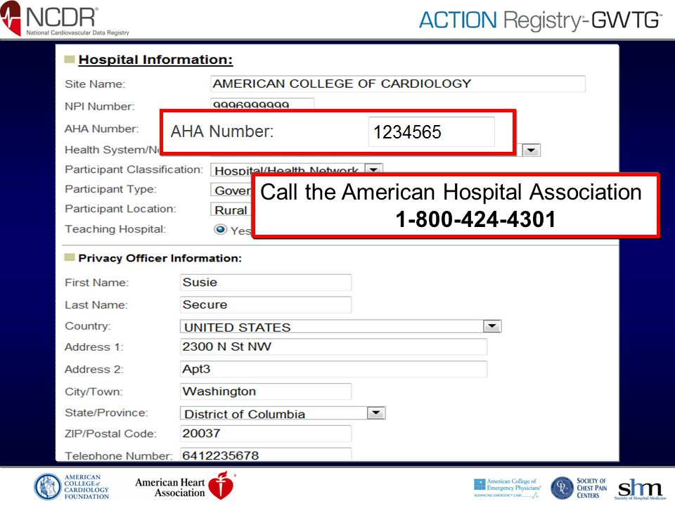 Call the American Hospital Association 1-800-424-4301