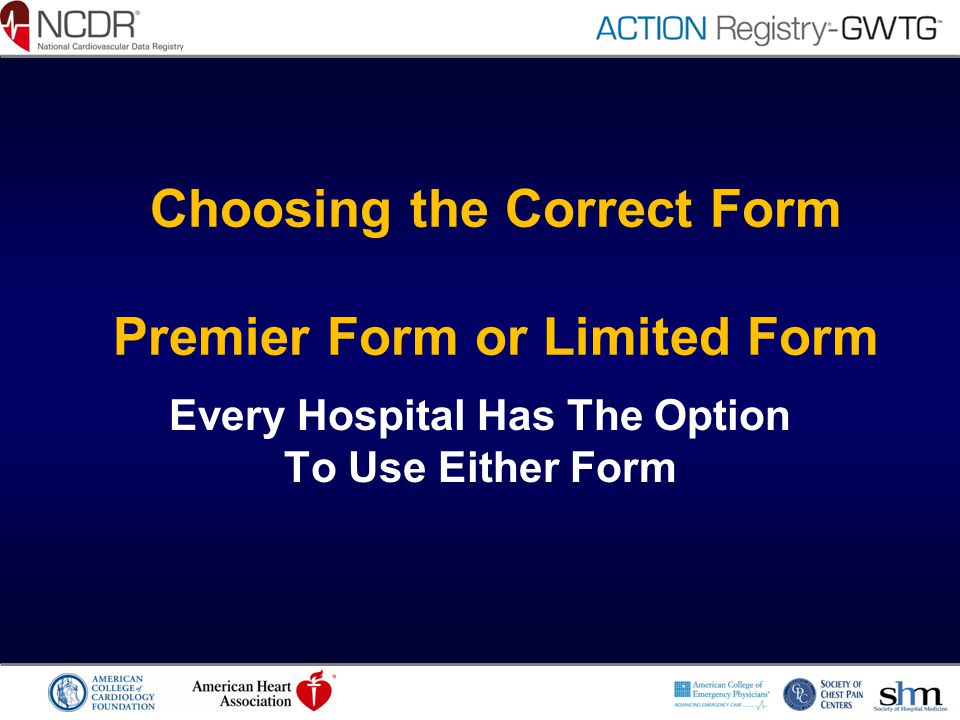Choosing the Correct Form Premier Form or Limited Form