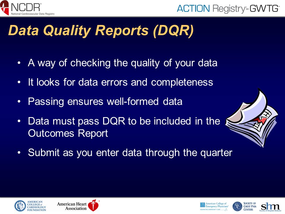 Data Quality Reports (DQR)