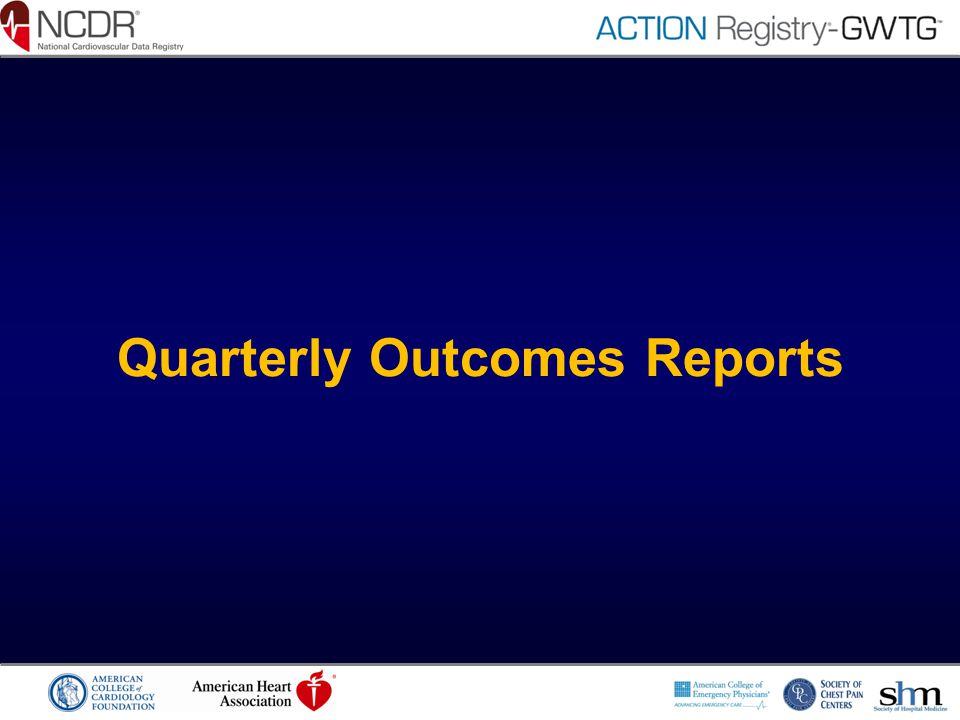Quarterly Outcomes Reports