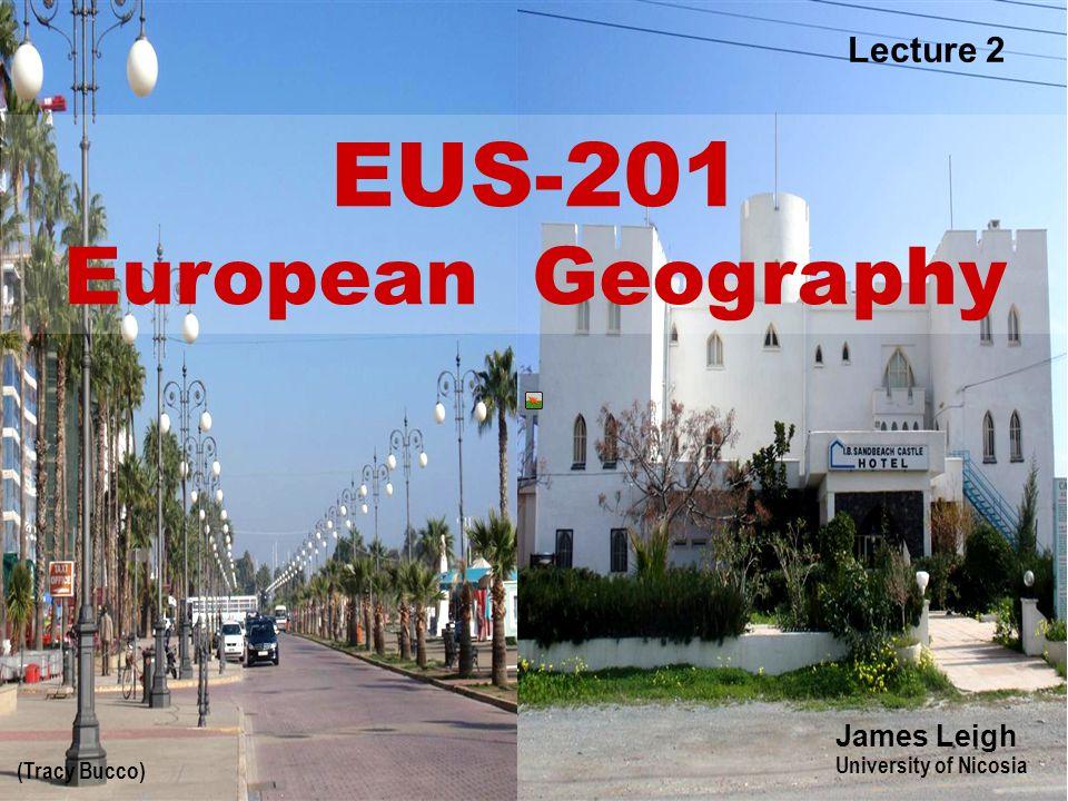 EUS-201 European Geography