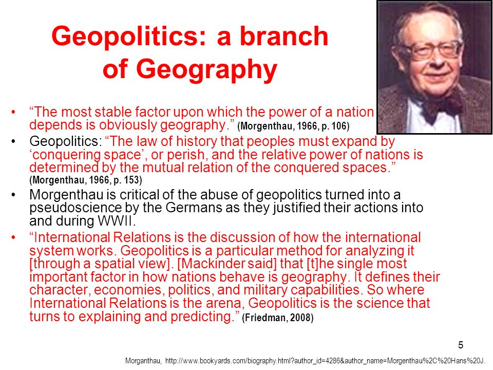 Geopolitics: a branch of Geography