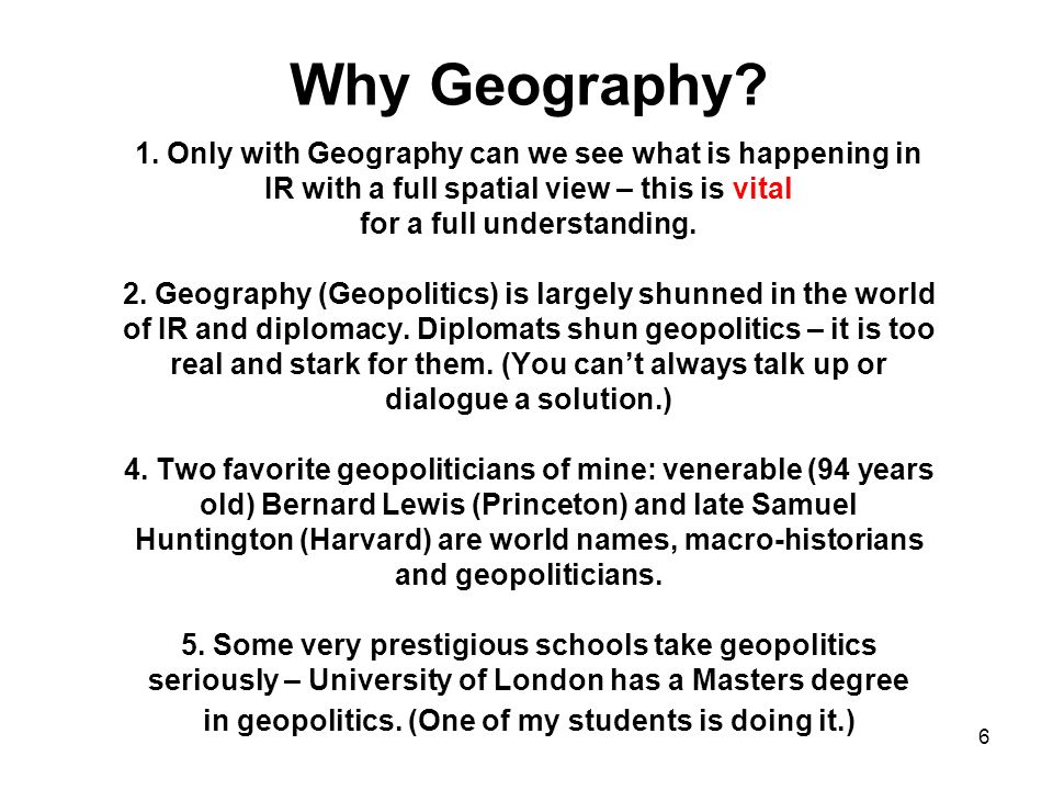 Why Geography. 1.