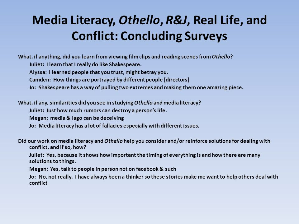 Media Literacy, Othello, R&J, Real Life, and Conflict: Concluding Surveys
