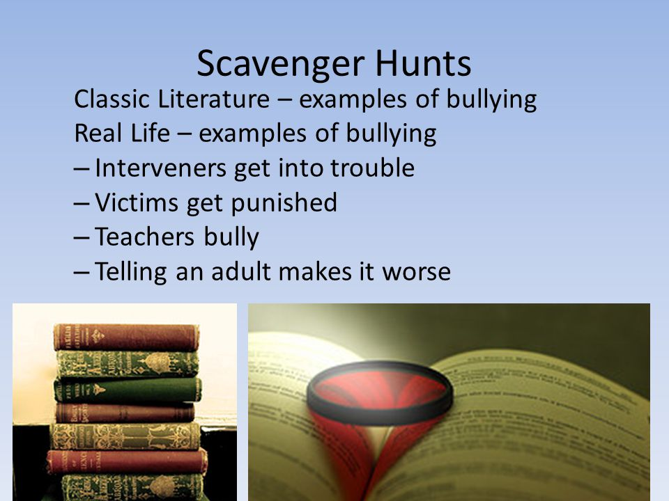 Scavenger Hunts Classic Literature – examples of bullying