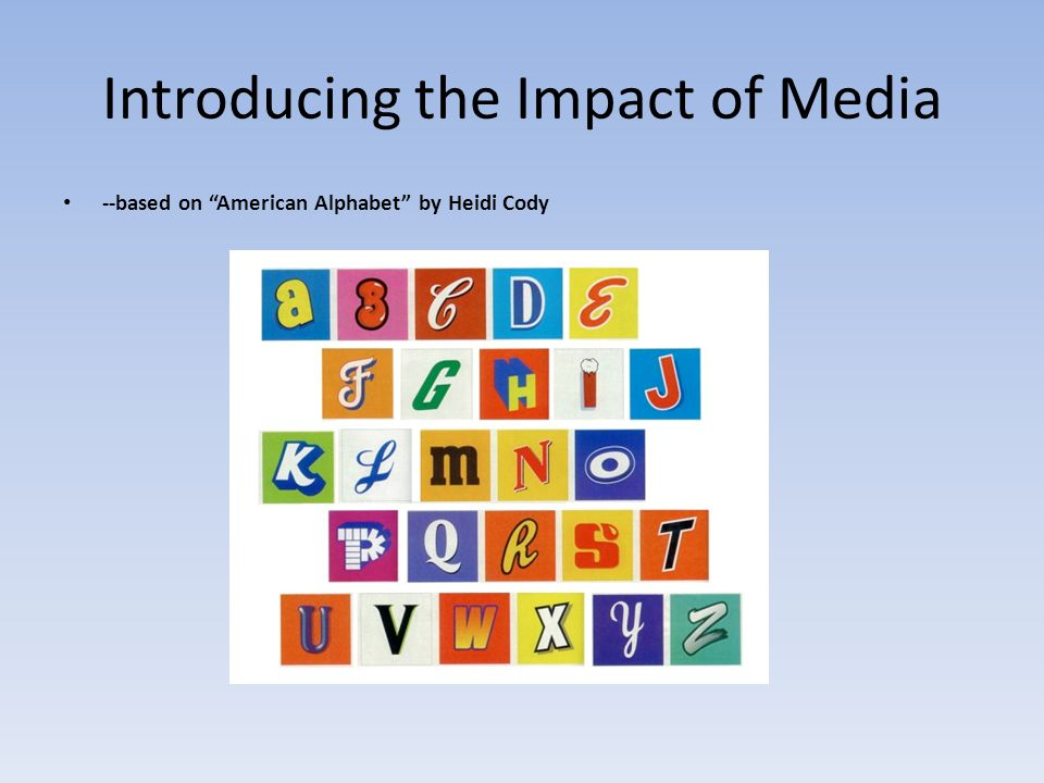 Introducing the Impact of Media