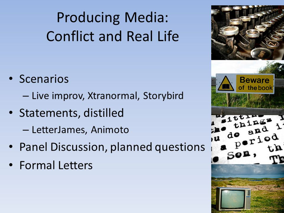 Producing Media: Conflict and Real Life
