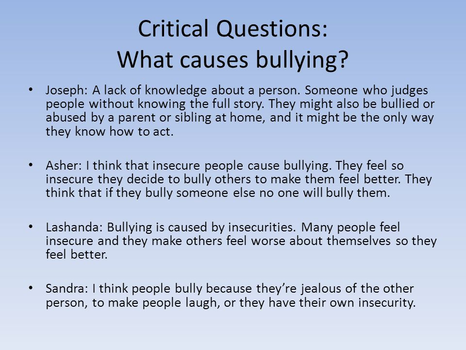 Critical Questions: What causes bullying