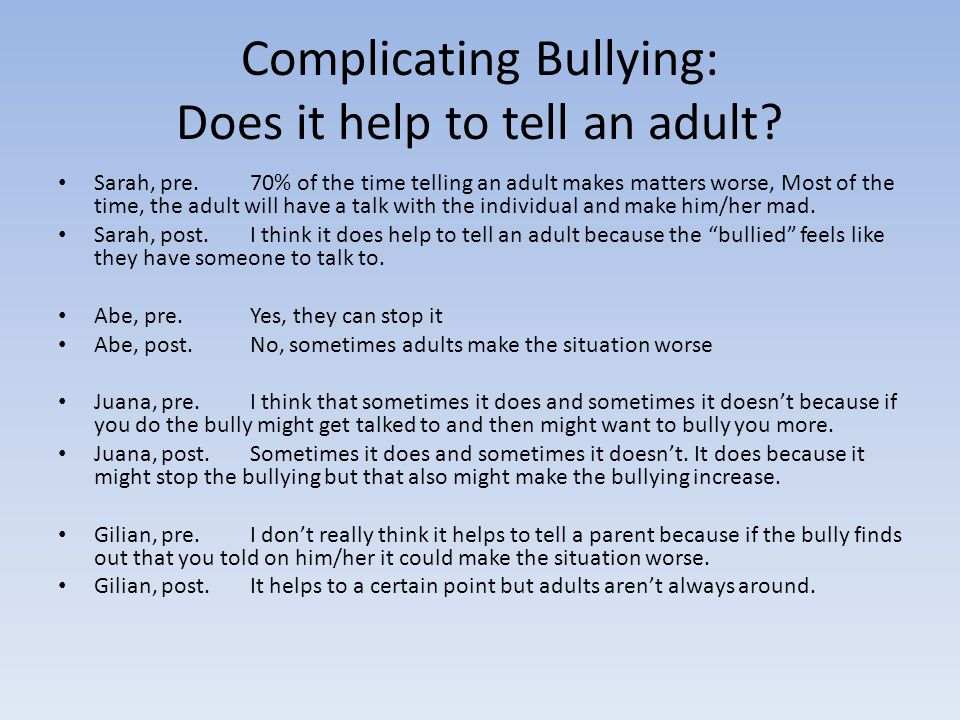Complicating Bullying: Does it help to tell an adult