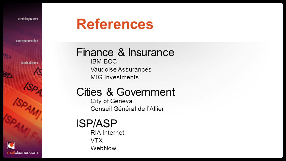 References Finance & Insurance Cities & Government ISP/ASP IBM BCC