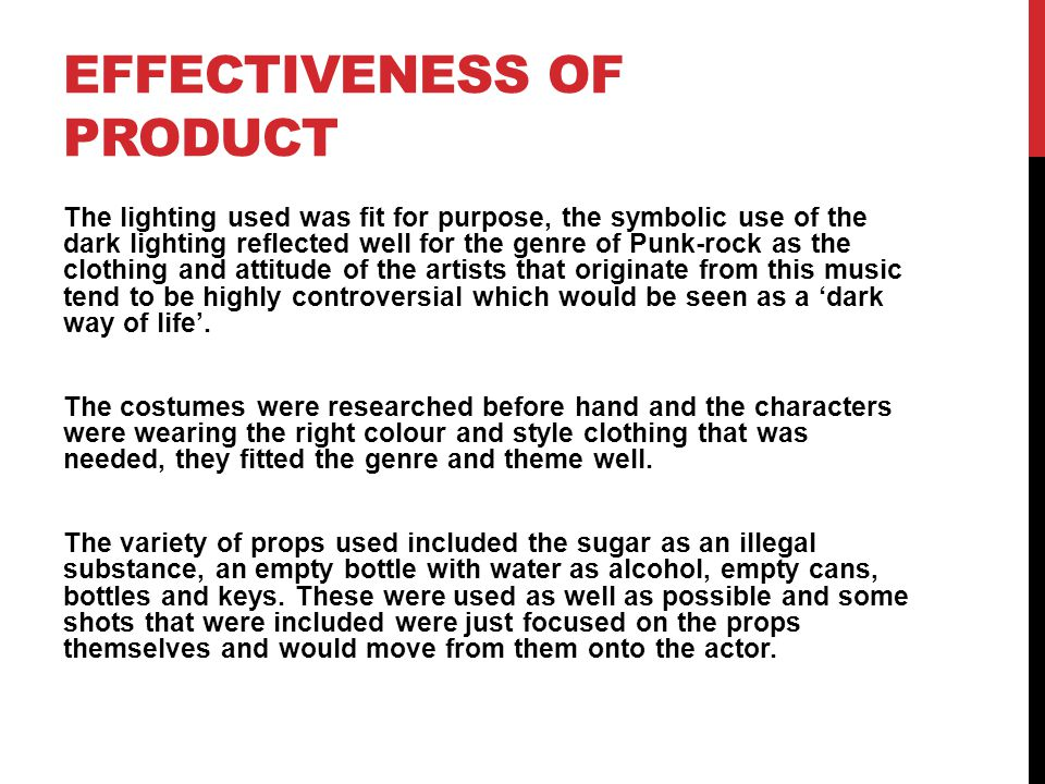 EFFECTIVENESS OF PRODUCT