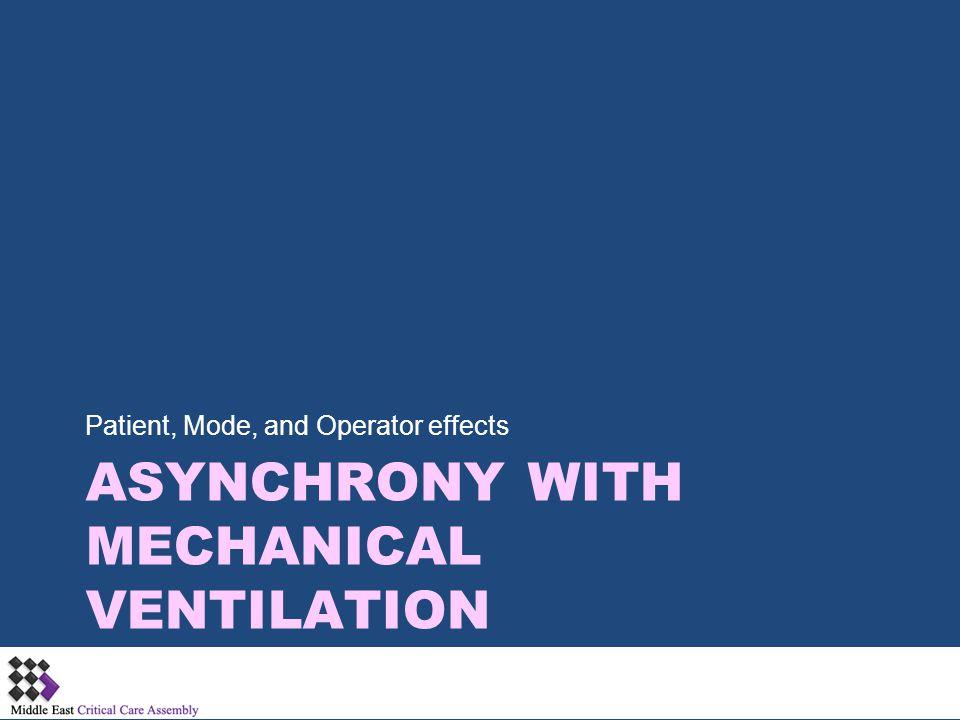 Asynchrony with Mechanical Ventilation