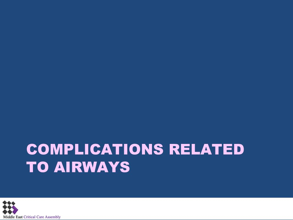 complications related to airways