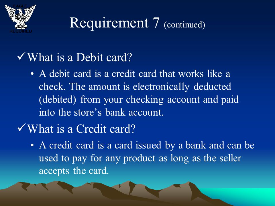 Requirement 7 (continued)