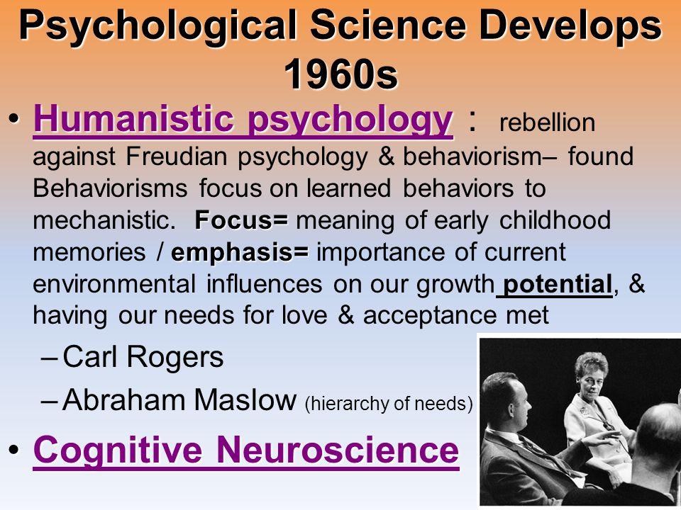 Psychological Science Develops 1960s