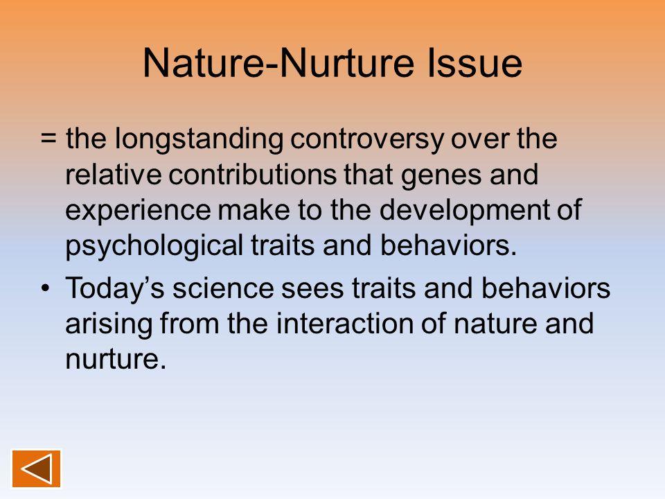 Nature-Nurture Issue