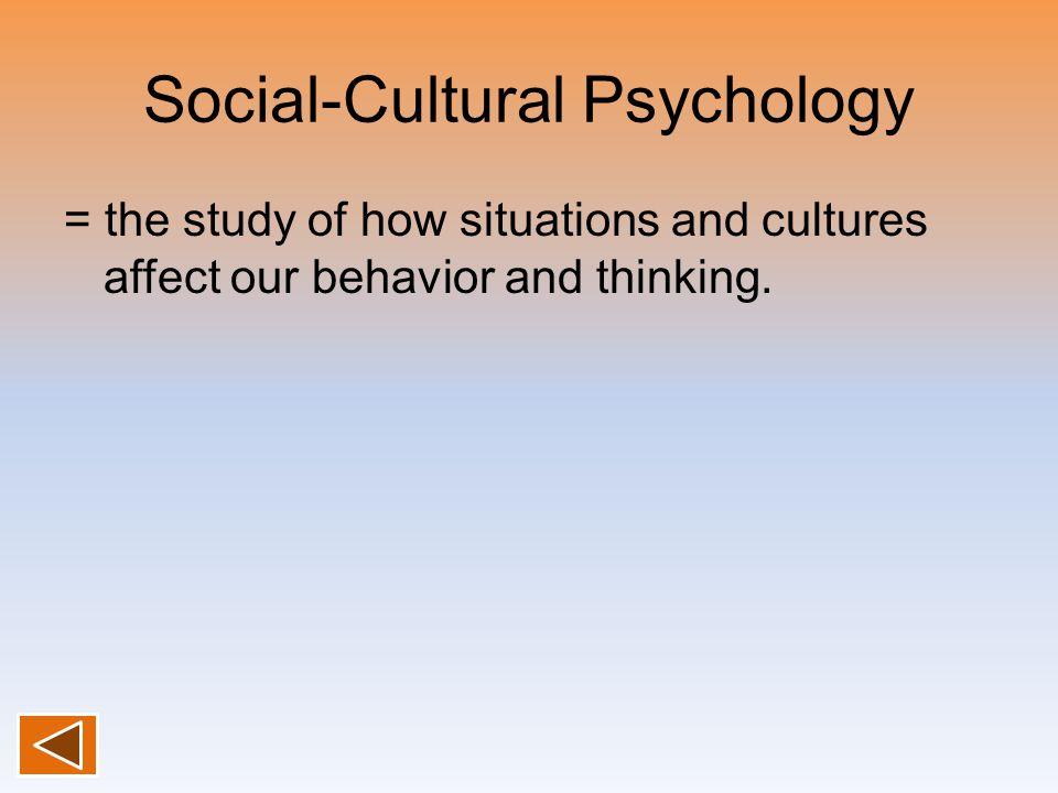 Social-Cultural Psychology