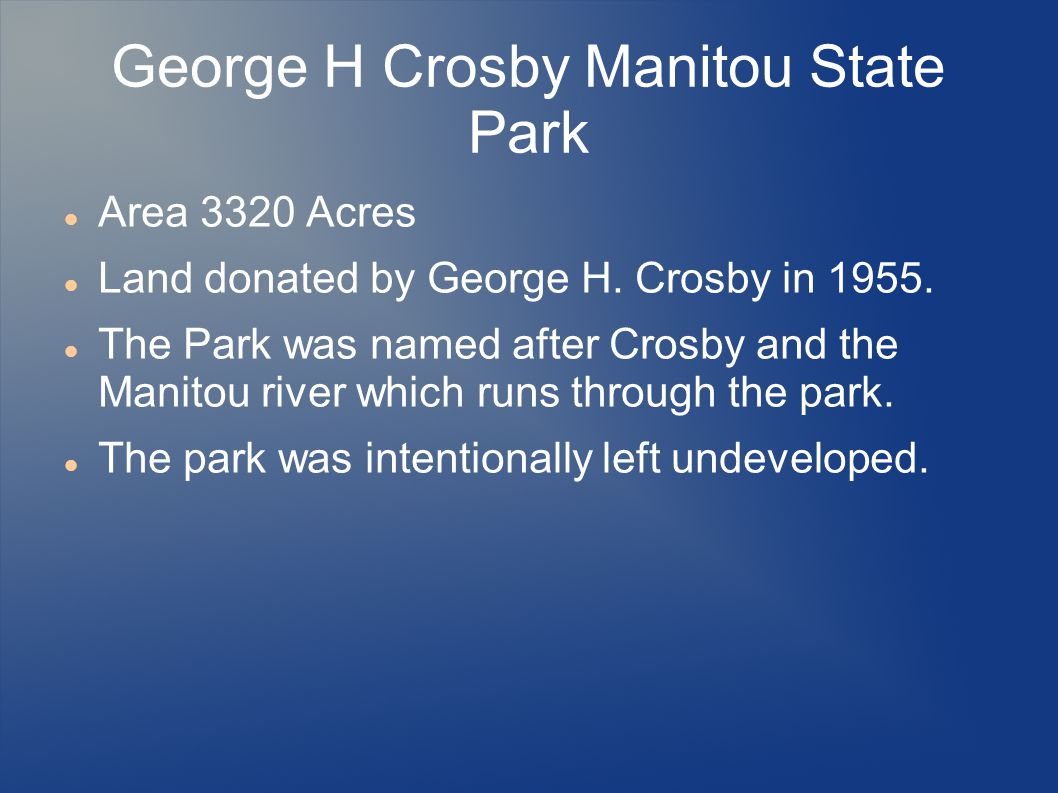 George H Crosby Manitou State Park