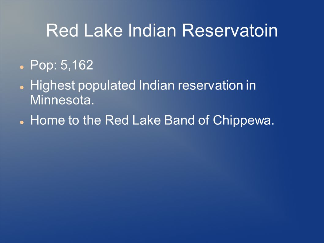 Red Lake Indian Reservatoin