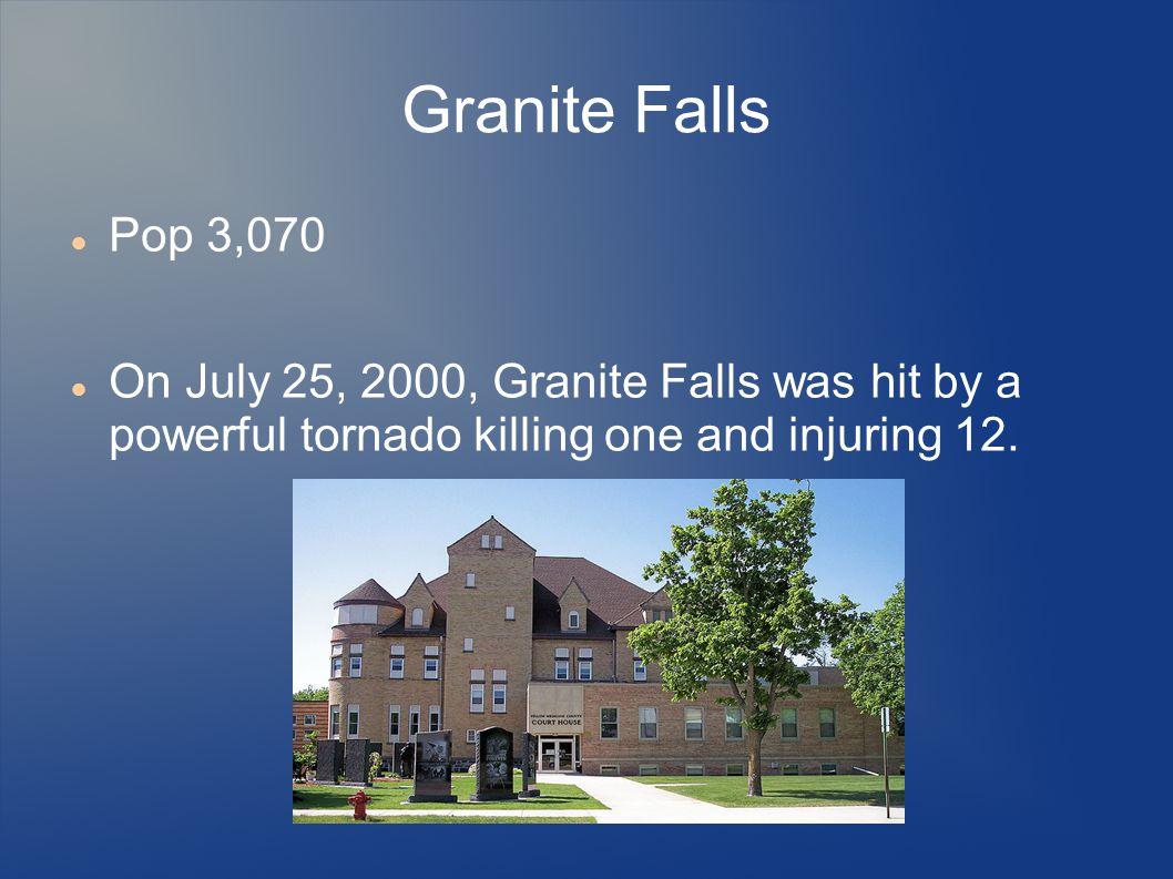 Granite Falls Pop 3,070.