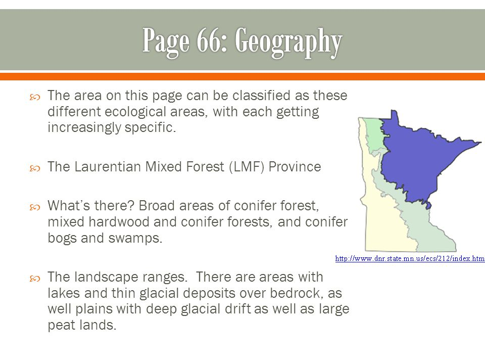Page 66: Geography The area on this page can be classified as these different ecological areas, with each getting increasingly specific.