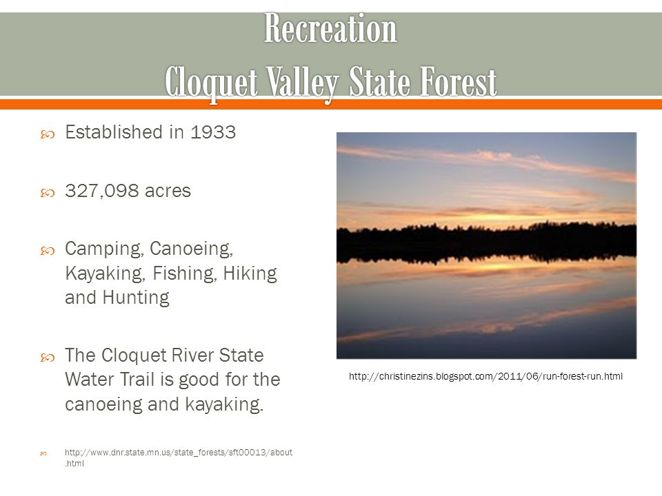 Recreation Cloquet Valley State Forest