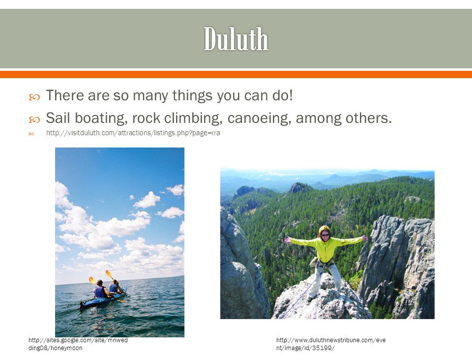 Duluth There are so many things you can do!
