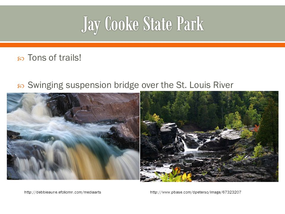 Jay Cooke State Park Tons of trails!