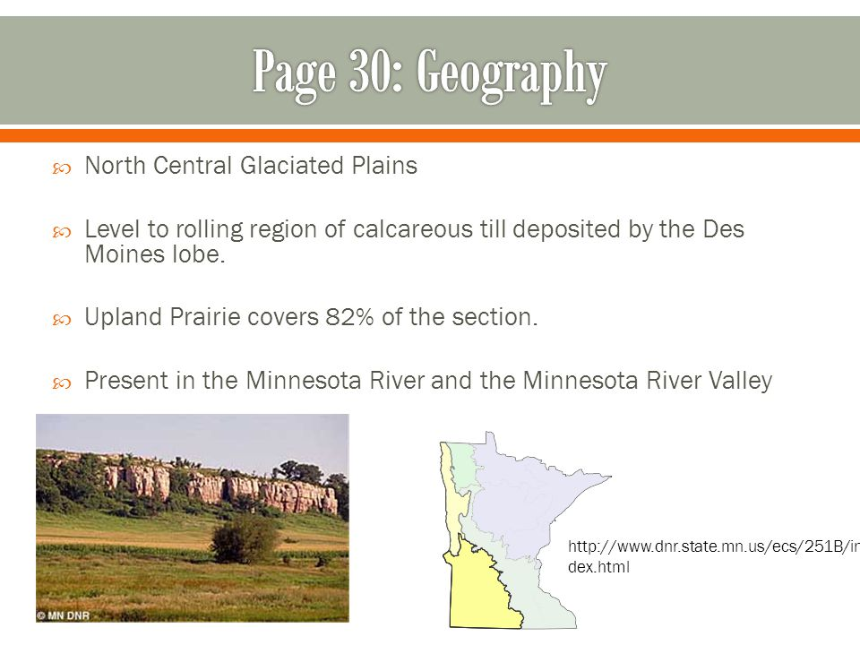 Page 30: Geography North Central Glaciated Plains