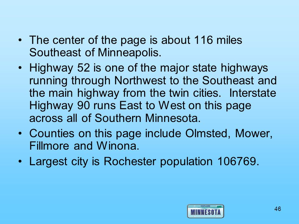 The center of the page is about 116 miles Southeast of Minneapolis.